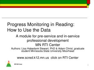 Progress Monitoring in Reading: How to Use the Data