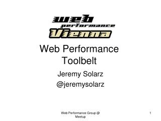 Web Performance  Toolbelt