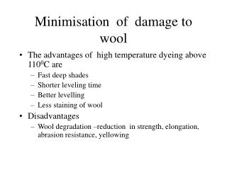 Minimisation  of  damage to wool