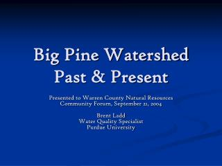 Big Pine Watershed Past & Present
