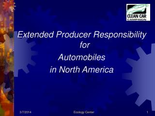 Extended Producer Responsibility for  Automobiles in North America