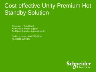 Cost-effective Unity Premium Hot Standby Solution