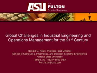 Global Challenges in Industrial Engineering and Operations Management for the 21 st  Century