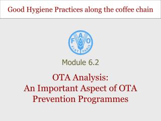 OTA Analysis: An Important Aspect of OTA Prevention Programmes