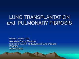 LUNG TRANSPLANTATION and  PULMONARY FIBROSIS