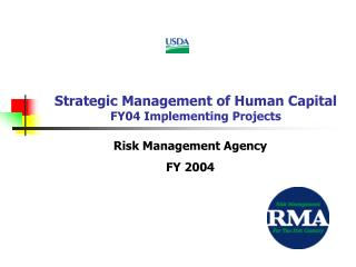 Strategic Management of Human Capital FY04 Implementing Projects