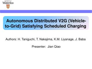 Autonomous Distributed V2G (Vehicle-to-Grid) Satisfying Scheduled Charging