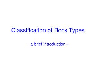 Classification of Rock Types