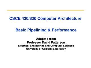 CSCE 430/830 Computer Architecture  Basic Pipelining & Performance
