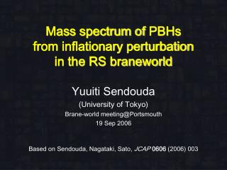 Mass spectrum of  PBH s from inflationary perturbation in the RS braneworld