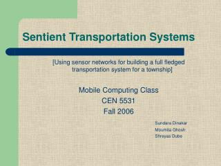 Sentient Transportation Systems