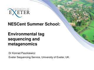NESCent  Summer School: Environmental  tag sequencing and metagenomics