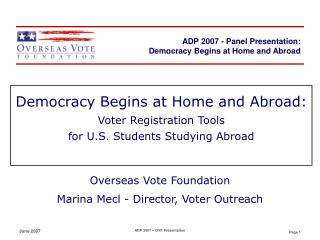 Democracy Begins at Home and Abroad: Voter Registration Tools  for U.S. Students Studying Abroad