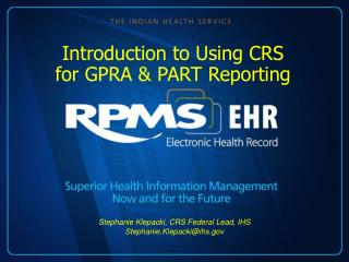 Introduction to Using CRS for GPRA & PART Reporting