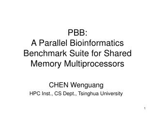 PBB:  A Parallel Bioinformatics Benchmark Suite for Shared Memory Multiprocessors