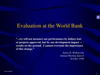 Evaluation at the World Bank