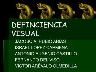 DEFINCIENCIA VISUAL