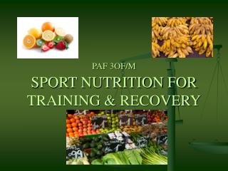 PAF 3OF/M SPORT NUTRITION FOR TRAINING & RECOVERY