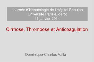Cirrhose, Thrombose et Anticoagulation