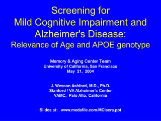 Screening for  Mild Cognitive Impairment and Alzheimer's Disease:  Relevance of Age and APOE genotype
