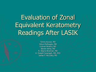 Evaluation of Zonal Equivalent Keratometry Readings After LASIK
