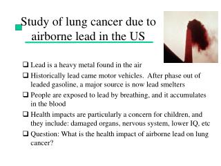Study of lung cancer due to airborne lead in the US