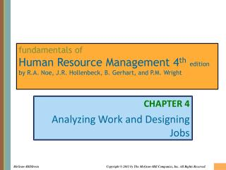 CHAPTER 4 Analyzing Work and Designing Jobs