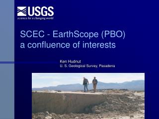 SCEC - EarthScope (PBO) a confluence of interests