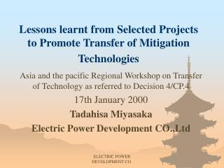 Lessons learnt from Selected Projects to Promote Transfer of Mitigation Technologies