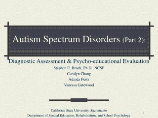 Autism Spectrum Disorders  (Part 2):