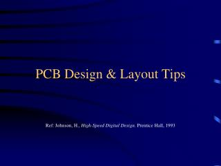 PCB Design & Layout Tips