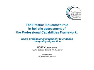 The Practice Educator's role  in holistic assessment of  the Professional Capabilities Framework:
