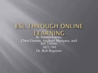 ESL Through online learning