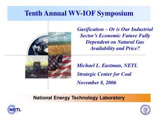 Tenth Annual WV-IOF Symposium