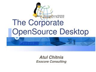 The Corporate OpenSource Desktop