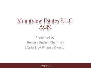 Mountview Estates P.L.C.  AGM
