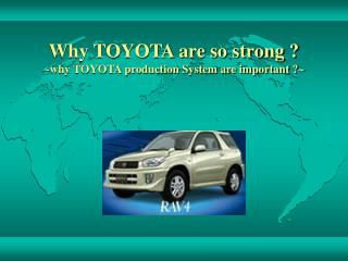Why TOYOTA are so strong ? ~why TOYOTA production System are important ?~