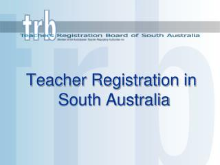 Teacher Registration in South Australia