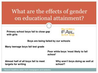 What are the effects of gender on educational attainment?