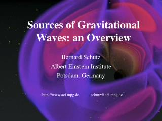 Sources of Gravitational Waves: an Overview