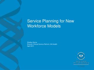 Service Planning for New Workforce Models