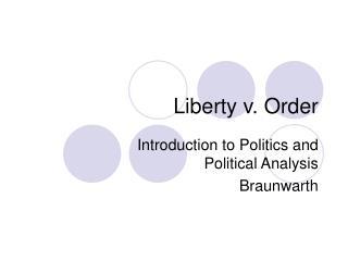 Liberty v. Order