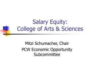 Salary Equity:   College of Arts & Sciences