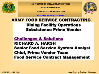 Dining Facility Operations  Subsistence Prime Vendor Challenges & Solutions RICHARD A. HARSH