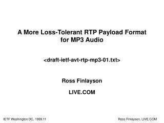 A More Loss-Tolerant RTP Payload Format for MP3 Audio