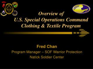 Overview of U.S. Special Operations Command Clothing & Textile Program