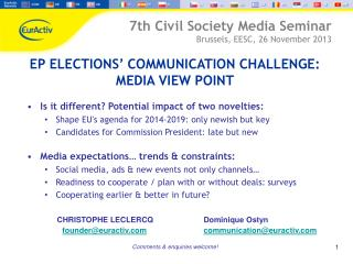 EP ELECTIONS' COMMUNICATION CHALLENGE: MEDIA VIEW  POINT