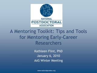 A Mentoring Toolkit: Tips and Tools for Mentoring Early-Career Researchers