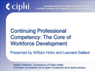 Continuing Professional Competency: The Core of Workforce Development