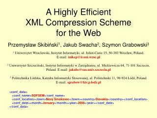 A Highly Efficient  XML Compression Scheme for  the Web